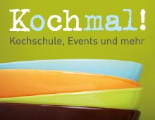 Koch mal! – Kochschule, Events und mehr