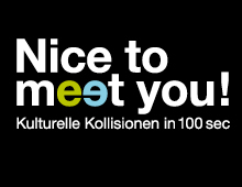 nice to meet you – Multimediawettbewerb